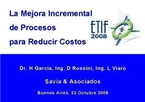 La Mejora Incremental de Procesos para Reducir Costos