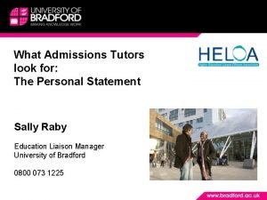 What Admissions Tutors look for The Personal Statement