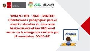 RVM N 093 2020 MINEDU Orientaciones pedaggicas para