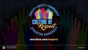 stockton edurespect stockton edu CREATING SAFER CAMPUSES September