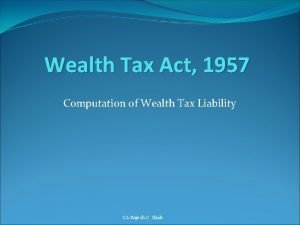 Wealth Tax Act 1957 Computation of Wealth Tax