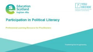 Participation in Political Literacy Professional Learning Resource for
