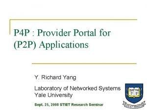 P 4 P Provider Portal for P 2