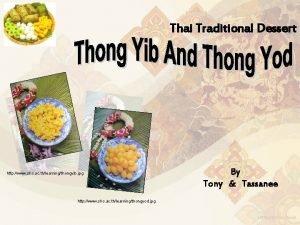 Thai Traditional Dessert http www shc ac thlearningthongyib