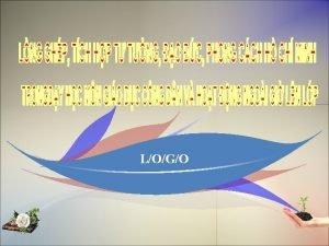 LOGO Phn 1 Phn 2 CN C THC