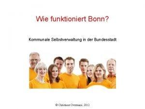 Wie funktioniert Bonn Kommunale Selbstverwaltung in der Bundesstadt