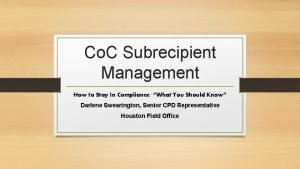 Co C Subrecipient Management How to Stay In