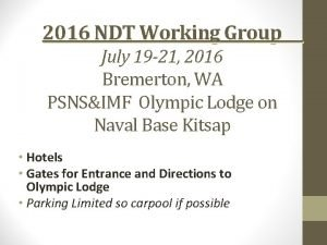 2016 NDT Working Group July 19 21 2016