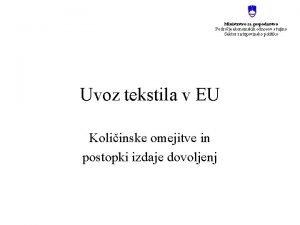 Ministrstvo za gospodarstvo Podroje ekonomskih odnosov s tujino