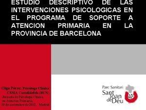 ESTUDIO DESCRIPTIVO DE LAS INTERVENCIONES PSICOLOGICAS EN EL