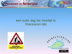 Pensioen in Nederland www economielokaal nl een oude