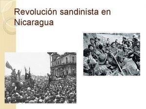Revolucin sandinista en Nicaragua Qu conocemos como revolucin