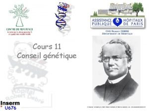 Cours 11 Conseil gntique Gntique mdicale Champ dapplication