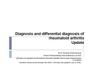 Diagnosis and differential diagnosis of rheumatoid arthritis Update