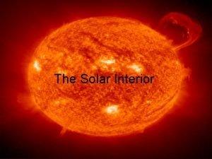 The Solar Interior Free stuff from NASA Goddard