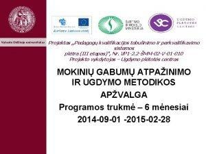 Vytauto Didiojo universitetas Projektas Pedagog kvalifikacijos tobulinimo ir
