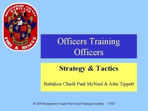 Officers Training Officers Strategy Tactics Battalion Chiefs Paul