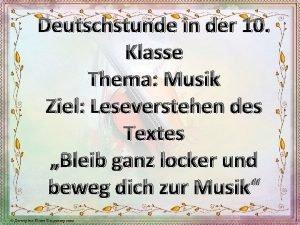 Deutschstunde in der 10 Klasse Thema Musik Ziel