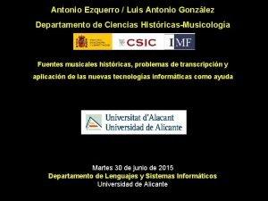 Antonio Ezquerro Luis Antonio Gonzlez Departamento de Ciencias