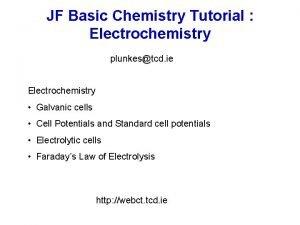 JF Basic Chemistry Tutorial Electrochemistry plunkestcd ie Electrochemistry