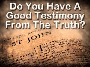 Testimony to be a witness bear witness as