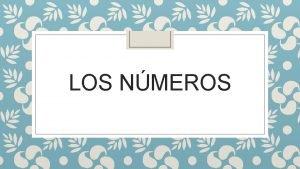 LOS NMEROS 0 CERO 1 9 UNO DOS