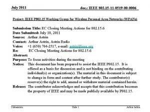 July 2011 doc IEEE 802 15 11 0519