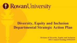 Diversity Equity and Inclusion Departmental Strategic Action Plan