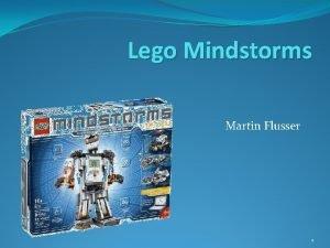 Lego Mindstorms Martin Flusser 1 Lego Mindstorms 2