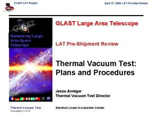 GLAST LAT Project April 27 2006 LAT PreShip