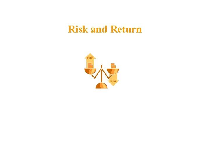 Risk and Return Selected Realised Returns Average Return