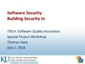 Software Security Building Security In IT 814 Software