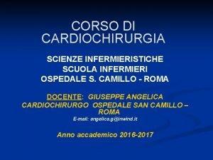 CORSO DI CARDIOCHIRURGIA SCIENZE INFERMIERISTICHE SCUOLA INFERMIERI OSPEDALE