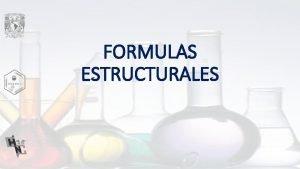 FORMULAS ESTRUCTURALES Frmulas estructurales elementos presentes enlaces sencillos