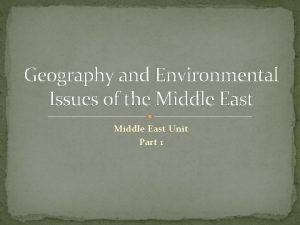 Geography and Environmental Issues of the Middle East