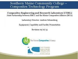Southern Maine Community College Composites Technology Program Composites