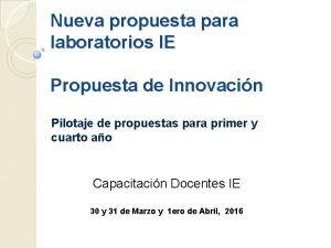 Nueva propuesta para laboratorios IE Propuesta de Innovacin