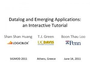Datalog and Emerging Applications an Interactive Tutorial Shan