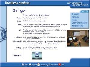 Stringovi Osnovne informacije o projektu Oblast Algoritmi i