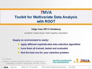 TMVA Toolkit for Multivariate Data Analysis with ROOT
