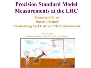 Precision Standard Model Measurements at the LHC Meenakshi