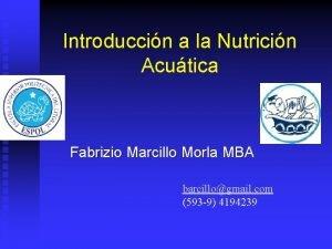 Introduccin a la Nutricin Acutica Fabrizio Marcillo Morla