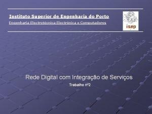 Instituto Superior de Engenharia do Porto Engenharia Electrotcnica