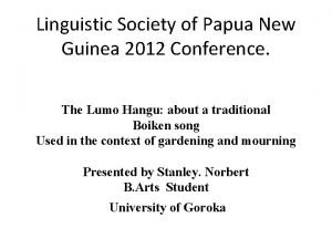 Linguistic Society of Papua New Guinea 2012 Conference