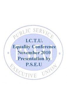 I C T U Equality Conference November 2010