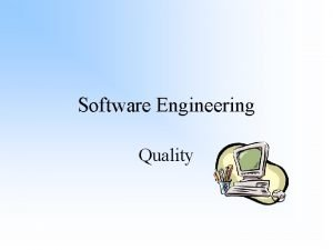 Software Engineering Quality What is Quality Quality software