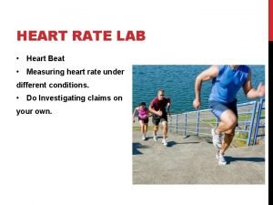 HEART RATE LAB Heart Beat Measuring heart rate