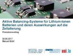Aktive BalancingSysteme fr LithiumIonen Batterien und deren Auswirkungen