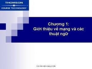 Chng 1 Gii thiu v mng v cc