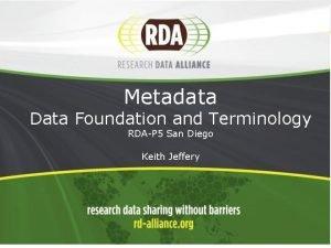 1 Metadata Data Foundation and Terminology RDAP 5